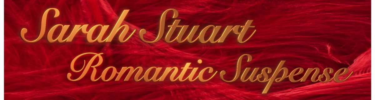 Sarah Stuart – Romantic Suspense