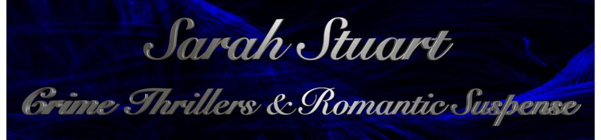 Sarah Stuart – Crime Thrillers & Romantic Suspense